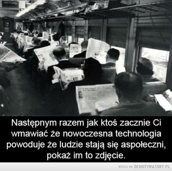 Technologia się zmienia, ludzie nie –