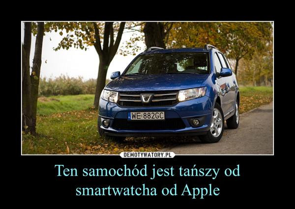 Ten samochód jest tańszy od smartwatcha od Apple –