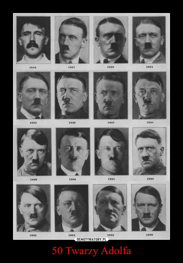 50 Twarzy Adolfa –