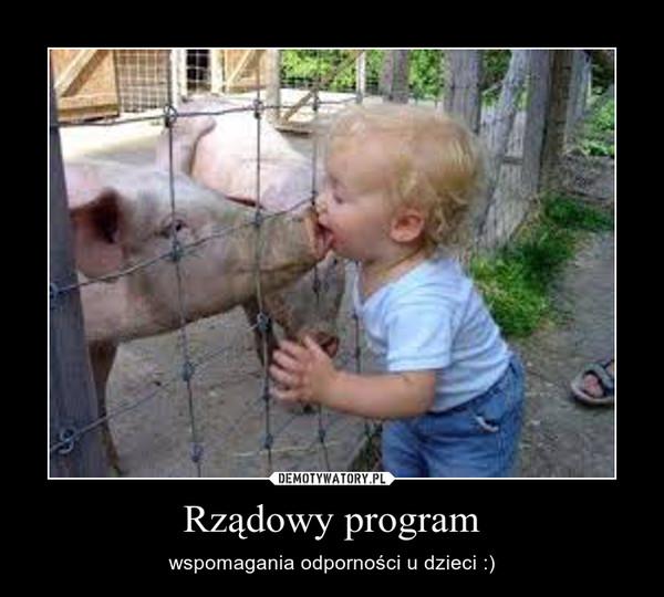 Rządowy program – wspomagania odporności u dzieci :)