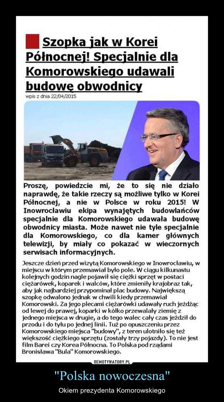 """""""Polska nowoczesna"""" – Okiem prezydenta Komorowskiego"""