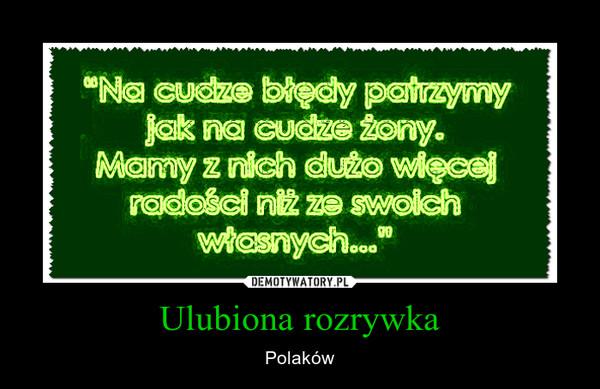 Ulubiona rozrywka – Polaków