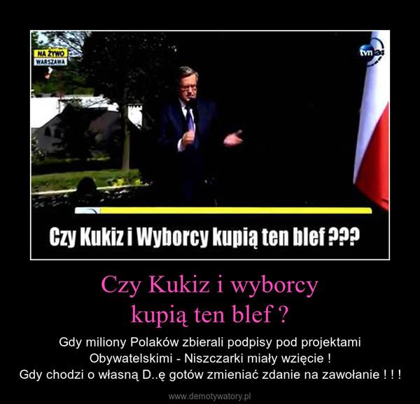Czy Kukiz i wyborcykupią ten blef ? – Gdy miliony Polaków zbierali podpisy pod projektami Obywatelskimi - Niszczarki miały wzięcie !Gdy chodzi o własną D..ę gotów zmieniać zdanie na zawołanie ! ! !
