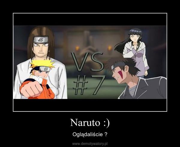 Naruto :) – Oglądaliście ?