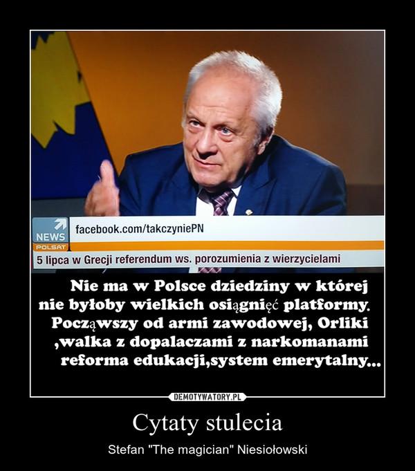 Cytaty Stulecia Demotywatorypl
