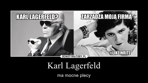 Karl Lagerfeld – ma mocne plecy