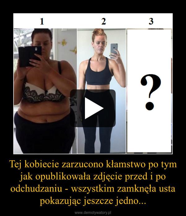 Tej kobiecie zarzucono kłamstwo po tym jak opublikowała zdjęcie przed i po odchudzaniu - wszystkim zamknęła usta pokazując jeszcze jedno... –