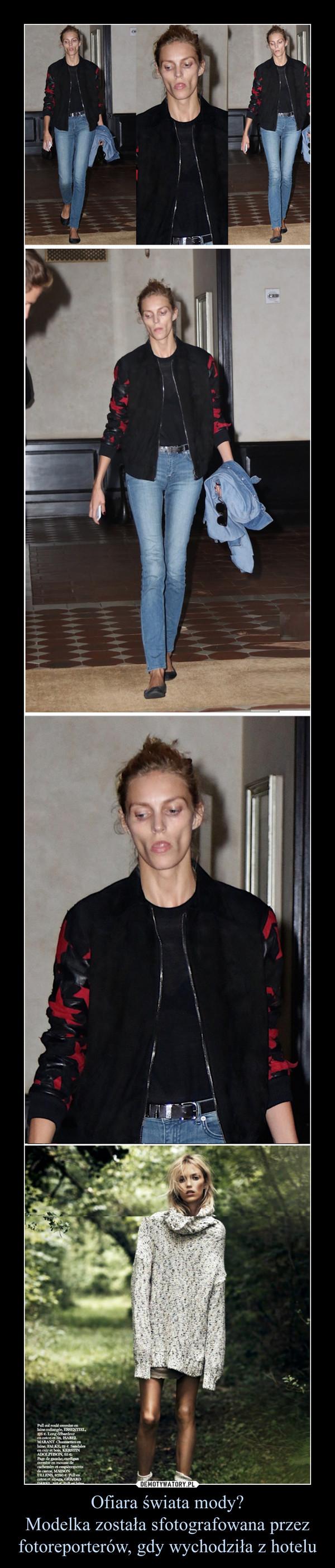 Ofiara świata mody?Modelka została sfotografowana przez fotoreporterów, gdy wychodziła z hotelu –