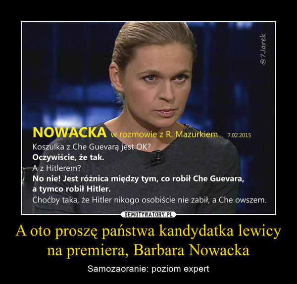 A oto proszę państwa kandydatka lewicy na premiera, Barbara Nowacka – Samozaoranie: poziom expert