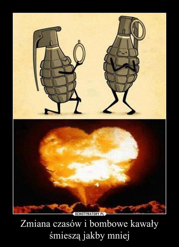 Zmiana czasów i bombowe kawały śmieszą jakby mniej –
