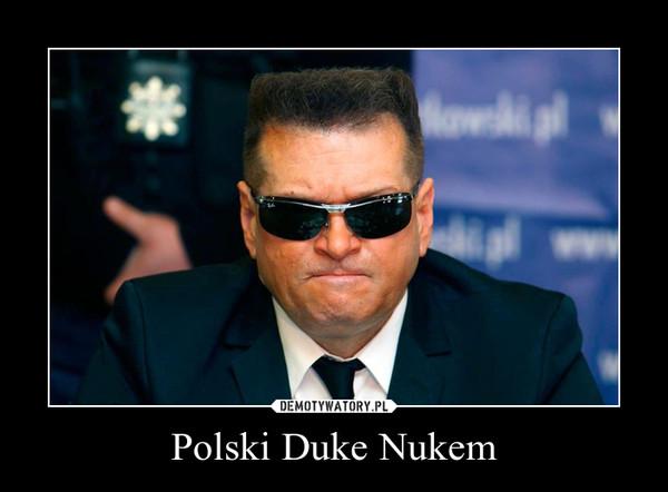 Polski Duke Nukem –
