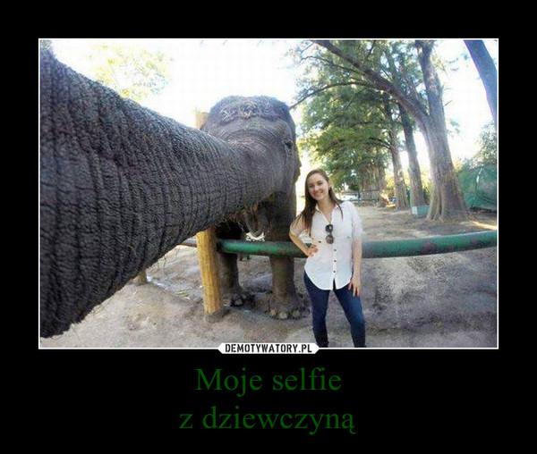 Moje selfiez dziewczyną –