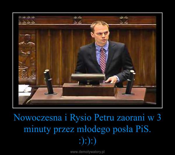 Nowoczesna i Rysio Petru zaorani w 3 minuty przez młodego posła PiS.:):):) –