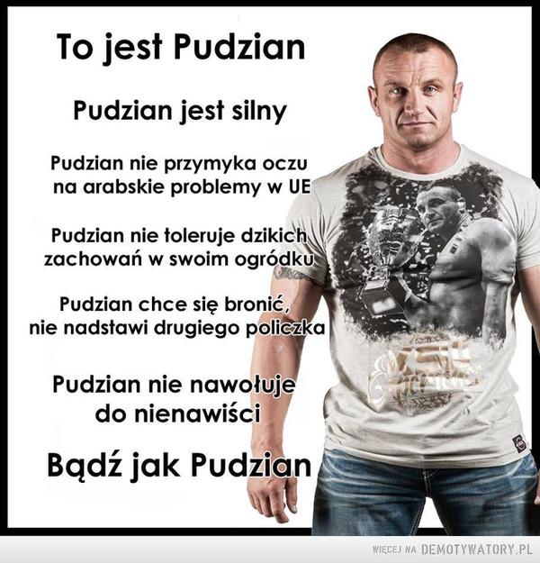 Bądź jak Pudzian! Chroń swojego interesu! –