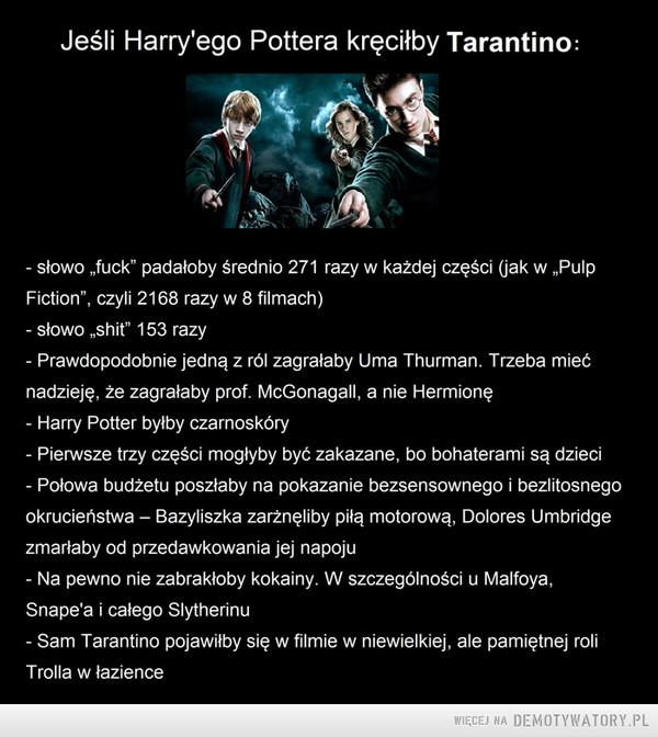 Gdyby Harry'ego Pottera kręcił Quentin Tarantino –