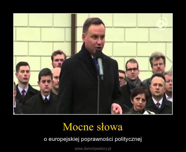 Mocne słowa – o europejskiej poprawności politycznej