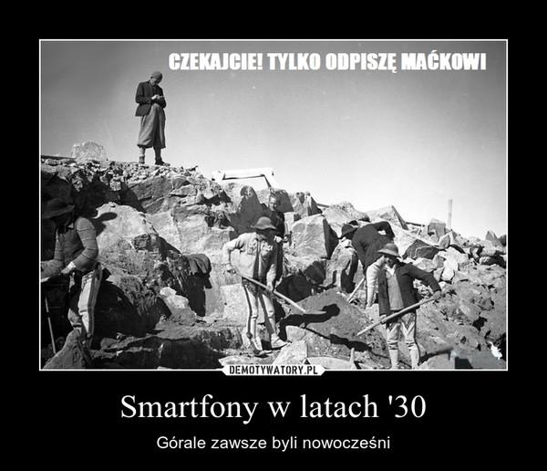 Smartfony w latach '30 – Górale zawsze byli nowocześni