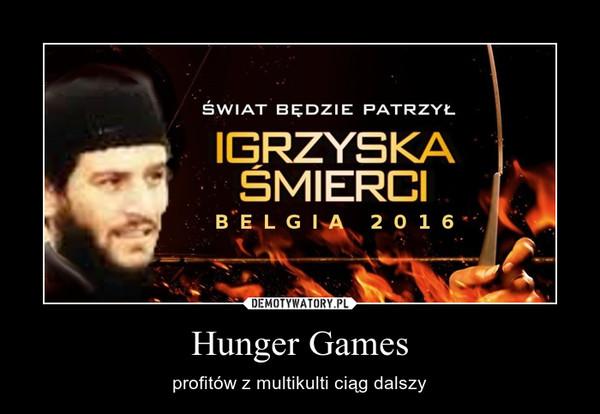 Hunger Games – profitów z multikulti ciąg dalszy