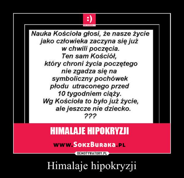 Himalaje hipokryzji –