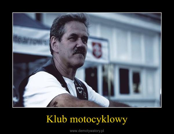 Klub motocyklowy –