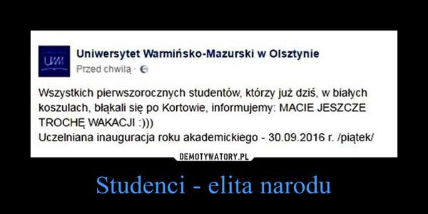 Studenci - elita narodu –