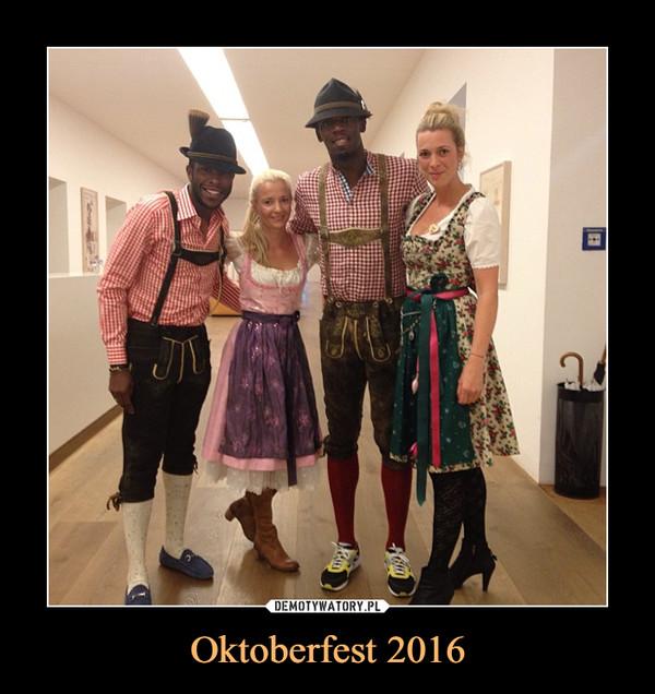 Oktoberfest 2016 –