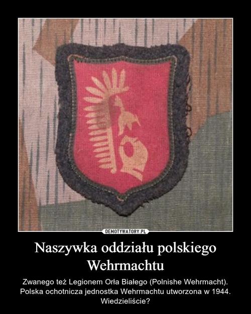 Naszywka oddziału polskiego Wehrmachtu