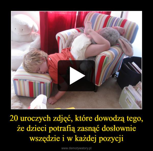 20 uroczych zdjęć, które dowodzą tego, że dzieci potrafią zasnąć dosłownie wszędzie i w każdej pozycji –