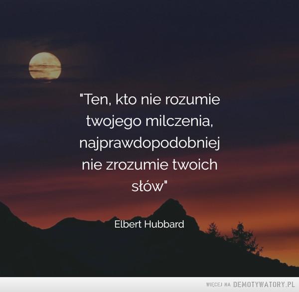 Elbert Hubbard –