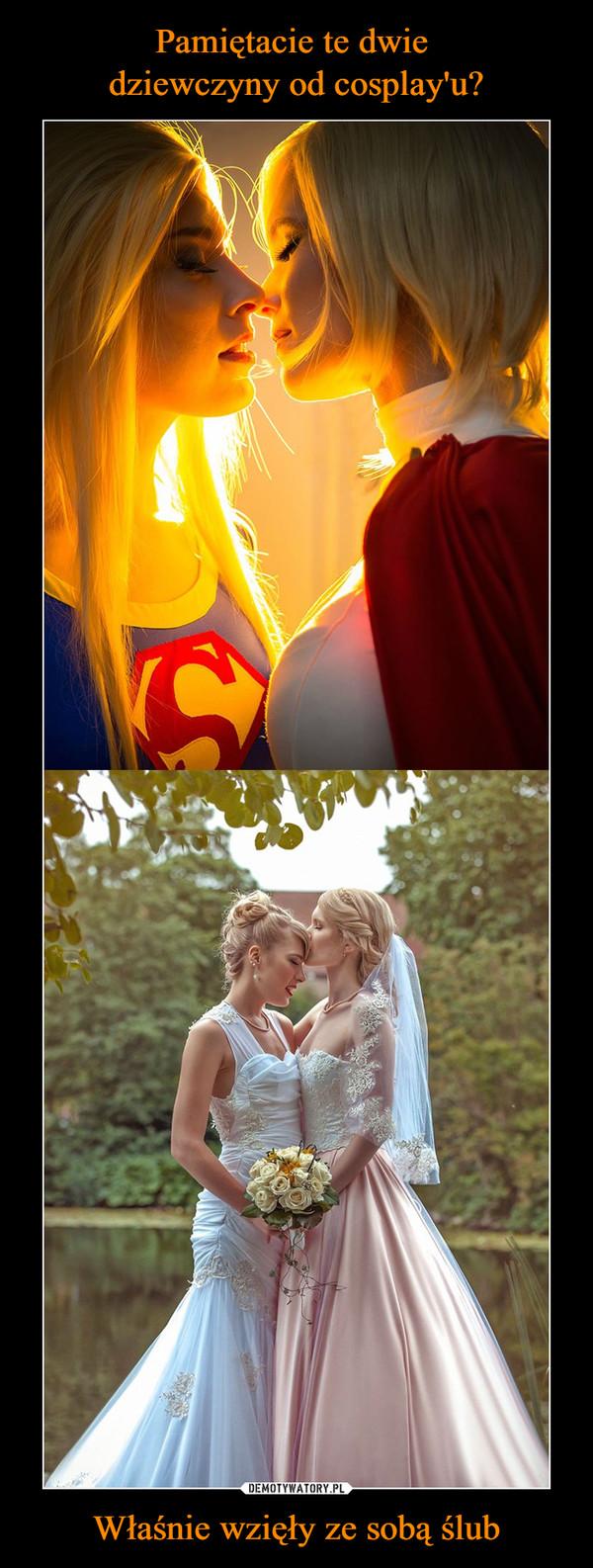 Właśnie wzięły ze sobą ślub –