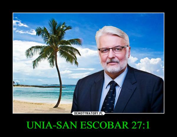 UNIA-SAN ESCOBAR 27:1 –
