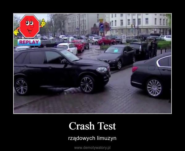 Crash Test – rządowych limuzyn