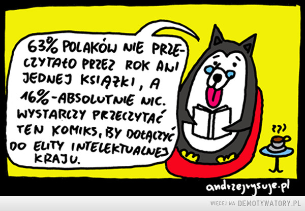 Światowy Dzień Książki –  63% Polaków nie przeczytało przez rok ani jednej książki, a 16% - absolutnie nic. Wystarczy przeczytać ten komiks, by dołączyć do elity intelektualnej kraju.