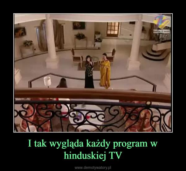 I tak wygląda każdy program w hinduskiej TV –