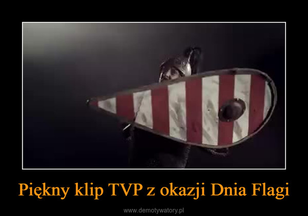 Piękny klip TVP z okazji Dnia Flagi –