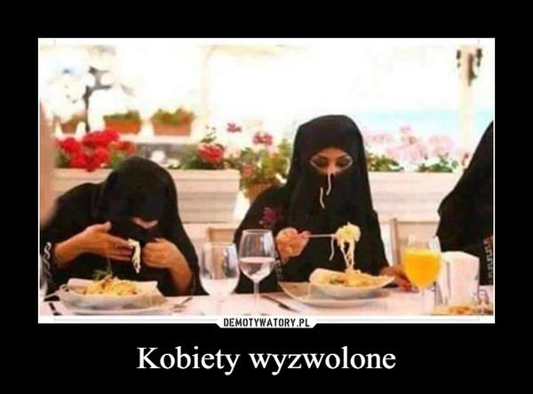 Kobiety wyzwolone –