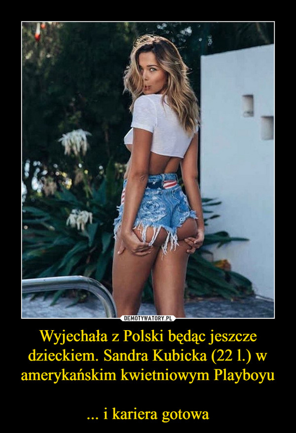 Wyjechała z Polski będąc jeszcze dzieckiem. Sandra Kubicka (22 l.) w amerykańskim kwietniowym Playboyu... i kariera gotowa –