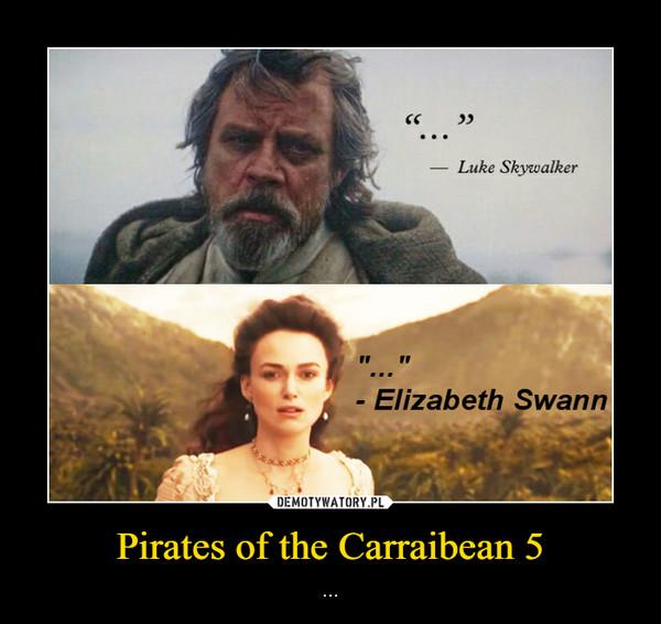 Pirates of the Carraibean 5 – ...
