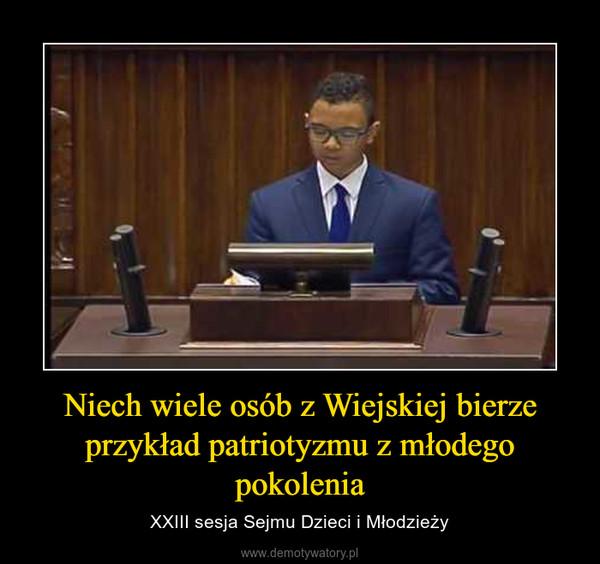 Niech wiele osób z Wiejskiej bierze przykład patriotyzmu z młodego pokolenia – XXIII sesja Sejmu Dzieci i Młodzieży