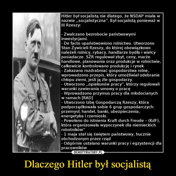 Dlaczego Hitler był socjalistą –