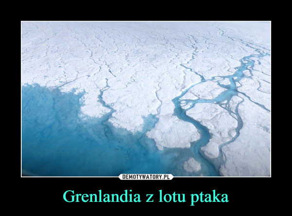 Grenlandia z lotu ptaka –