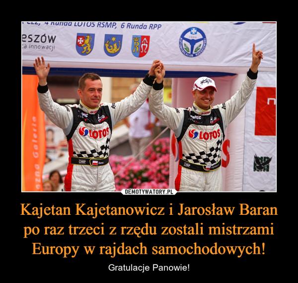 Kajetan Kajetanowicz i Jarosław Baran po raz trzeci z rzędu zostali mistrzami Europy w rajdach samochodowych! – Gratulacje Panowie!