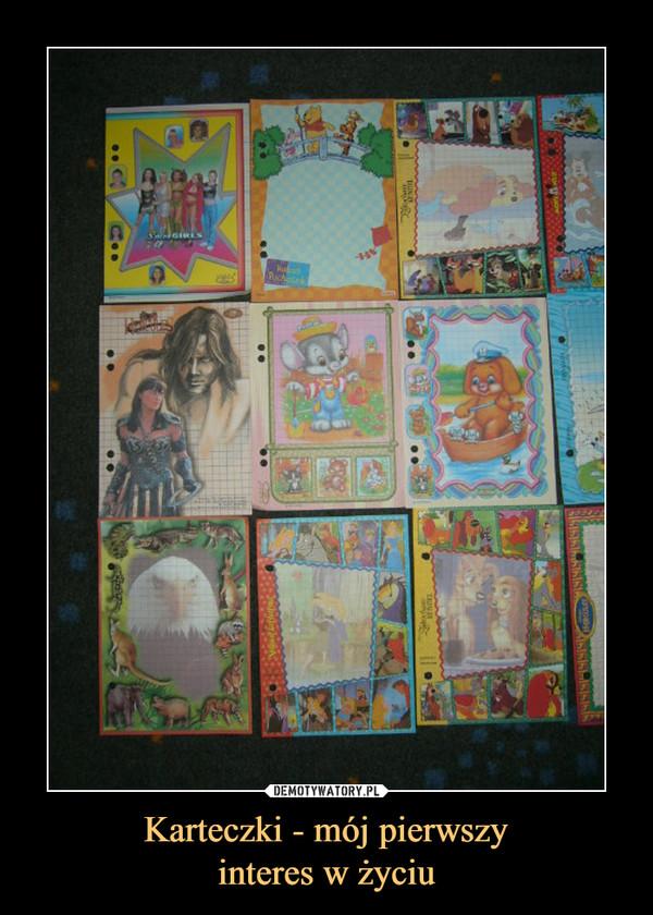 Karteczki - mój pierwszyinteres w życiu –