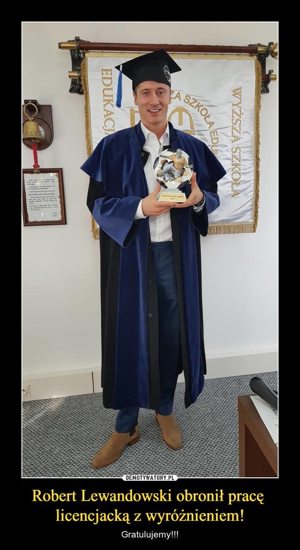Robert Lewandowski obronił pracę licencjacką z wyróżnieniem! – Gratulujemy!!!