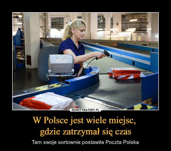 W Polsce jest wiele miejsc, gdzie zatrzymał się czas – Tam swoje sortownie postawiła Poczta Polska