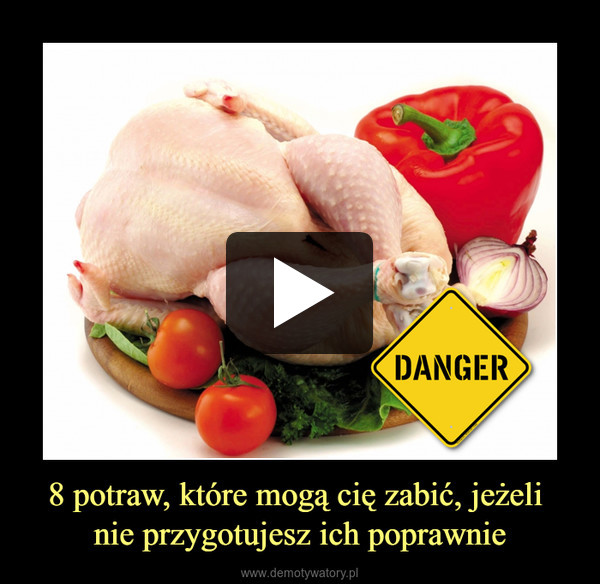 8 potraw, które mogą cię zabić, jeżeli nie przygotujesz ich poprawnie –