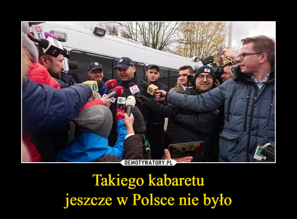 Takiego kabaretujeszcze w Polsce nie było –