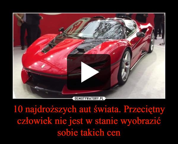 10 najdroższych aut świata. Przeciętny człowiek nie jest w stanie wyobrazić sobie takich cen –