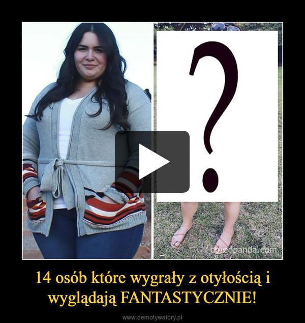 14 osób które wygrały z otyłością i wyglądają FANTASTYCZNIE! –