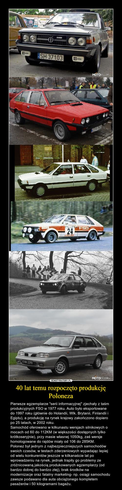 40 lat temu rozpoczęto produkcję Poloneza